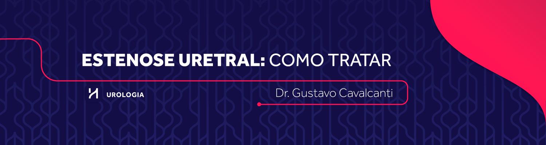 Estenose Uretral: como tratar